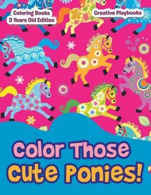 Color Those Cute Pon...