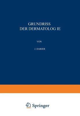 Grundriss Der Dermatologie