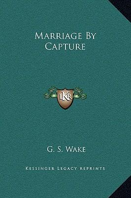 Marriage by Capture