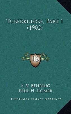 Tuberkulose, Part 1 (1902)
