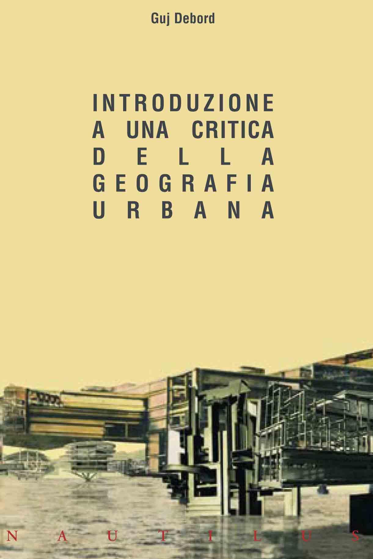 Introduzione a una critica della geografia urbana