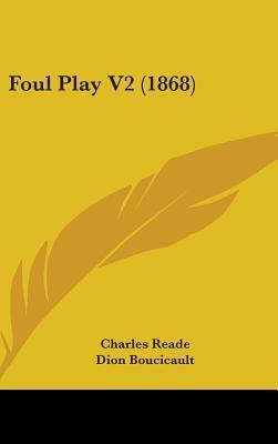 Foul Play V2 (1868)