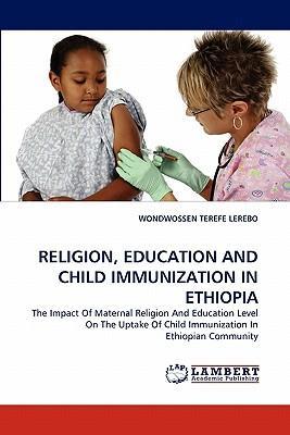 RELIGION, EDUCATION AND CHILD IMMUNIZATION IN ETHIOPIA
