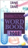 Saunders Pharmaceutical Word Book, 2002