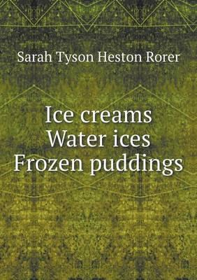 Ice Creams Water Ice...