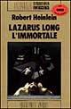 Lazarus Long, l'immortale
