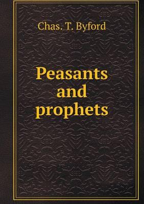 Peasants and Prophets