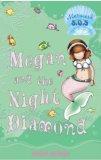 Megan and the Night Diamond