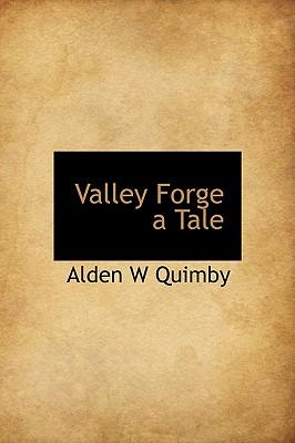Valley Forge a Tale