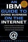 An IBM Guide to Doing Business on the Internet