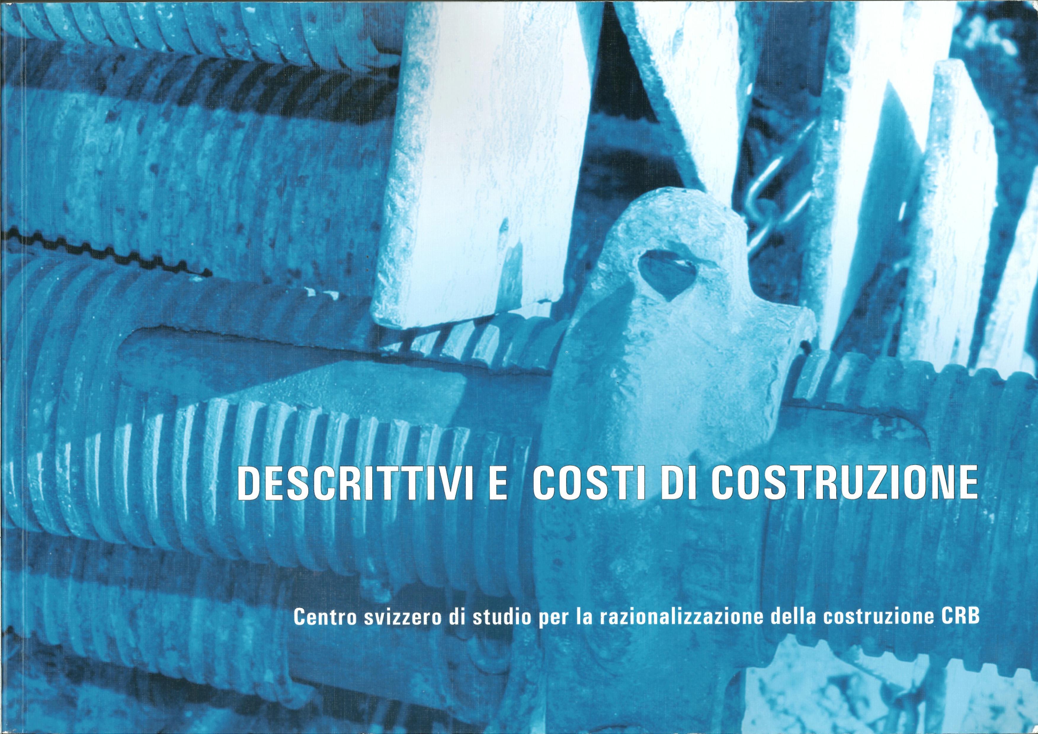 Descrittivi e costi di costruzione
