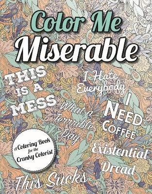 Color Me Miserable