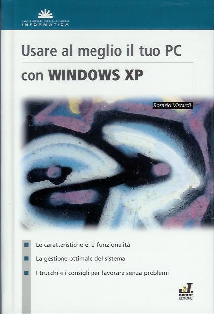 Usare al meglio il tuo PC con Windows XP