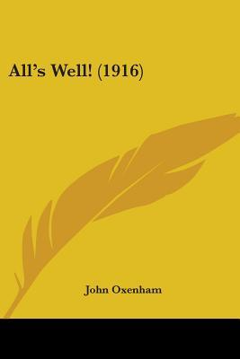 All's Well! (1916)