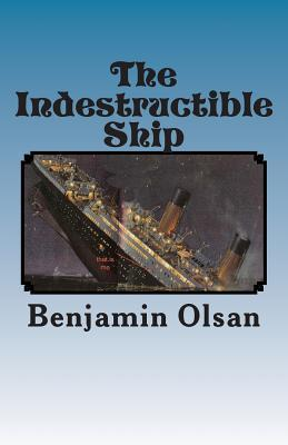 The Indestructible Ship