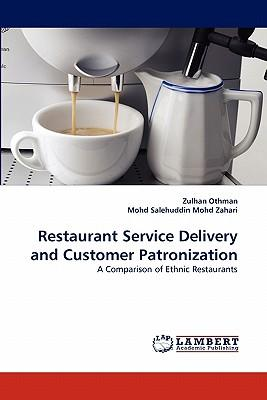 Restaurant Service Delivery and Customer Patronization
