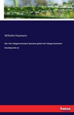 Das l der indogermanischen Sprachen gehört der indogermanischen Grundsprache an
