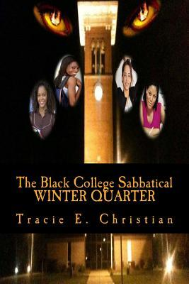 The Black College Sabbatical Winter Quarter