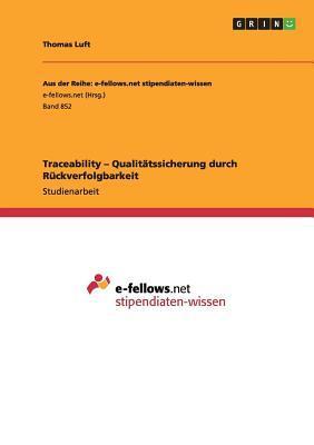 Traceability - Qualitätssicherung durch Rückverfolgbarkeit