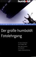 Der große Humboldt-Fotolehrgang