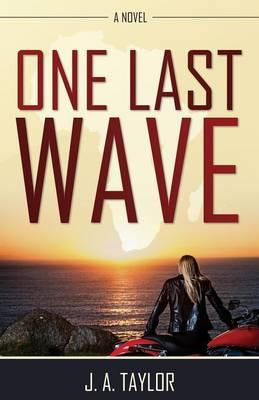 One Last Wave