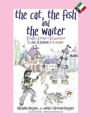 The Cat, the Fish and the Waiter (Italian Edition)