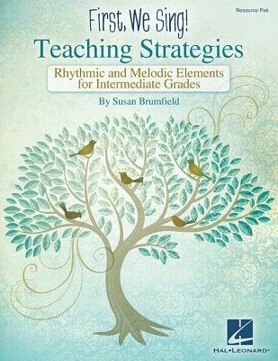 First We Sing! Teaching Strategies