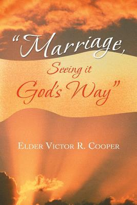 Marriage, Seeing It God's Way