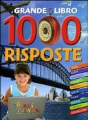 Il grande libro delle 1000 risposte
