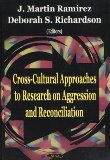 Cross-Cultural Approaches to Research on Aggression and Reconciliation