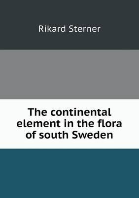The Continental Element in the Flora of South Sweden