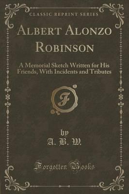 Albert Alonzo Robinson