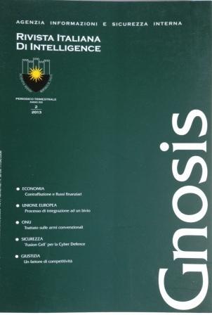 Gnosis. Rivista italiana di Intelligence (2013). Vol. 2