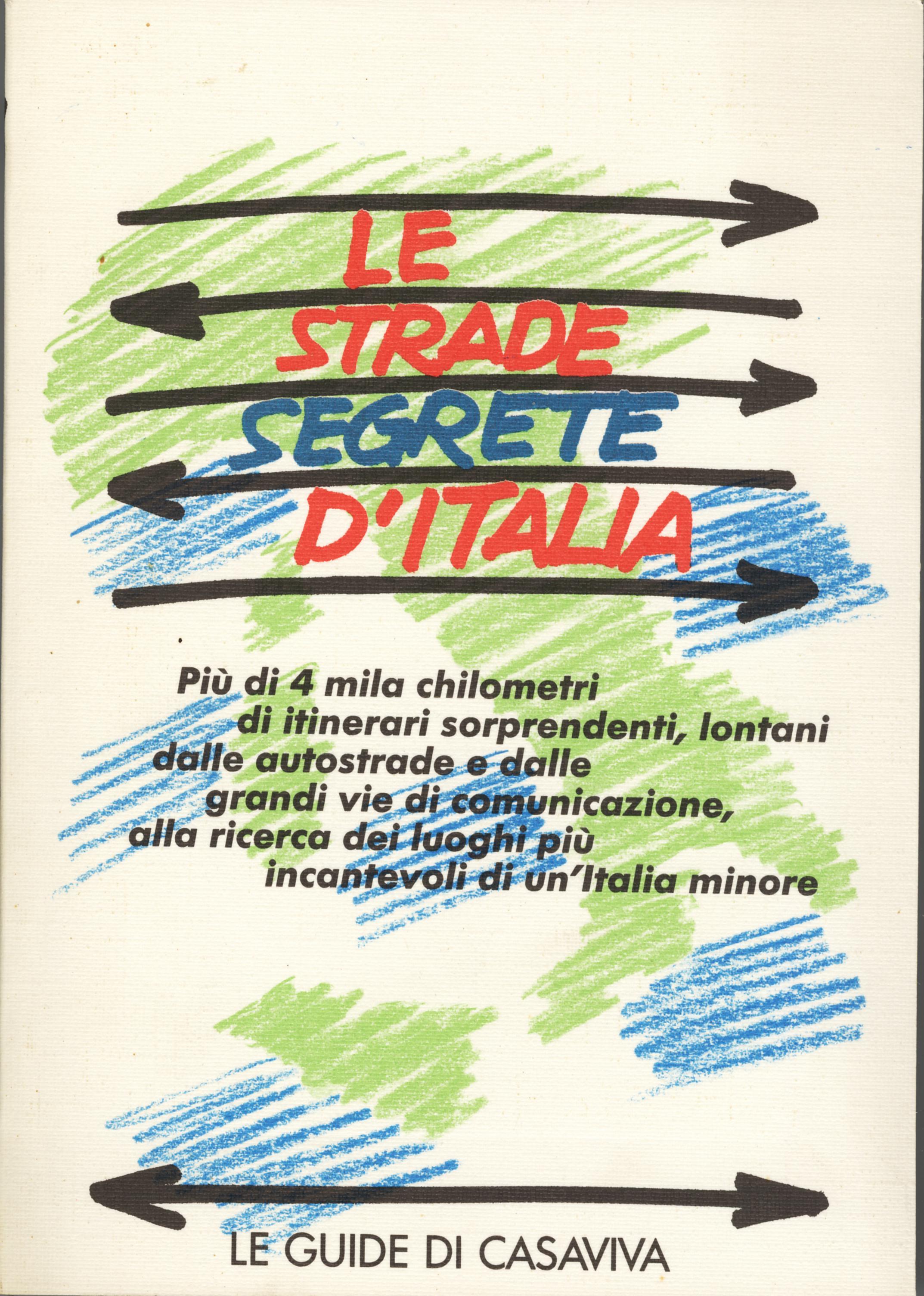 Le strade segrete d'Italia