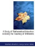 A Study of Mathematical Education