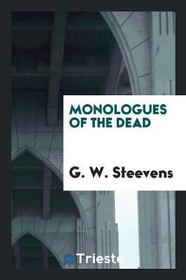 Monologues of the Dead