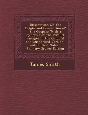 Dissertation on the Origin and Connection of the Gospels