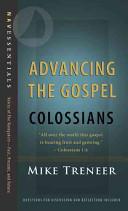 Advancing the Gospel: Colossians
