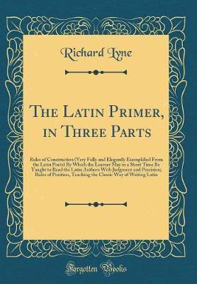 The Latin Primer, in...