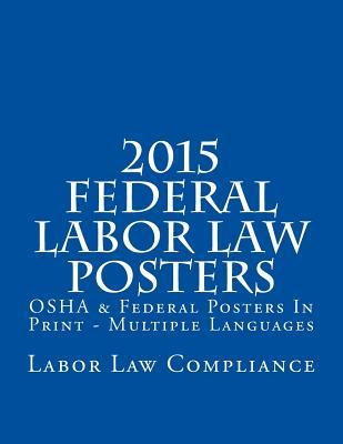 Federal Labor Law Posters 2015