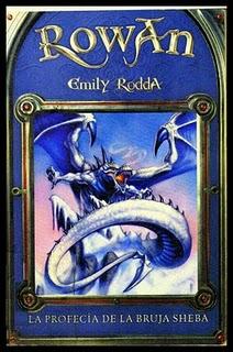 La profecia de la bruja Sheba/ Rowan of Rin