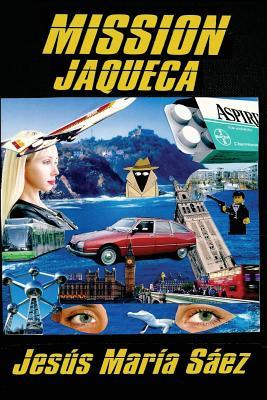 Mission Jaqueca