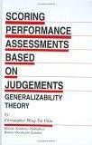 Scoring Performance Assessments Based on Judgements
