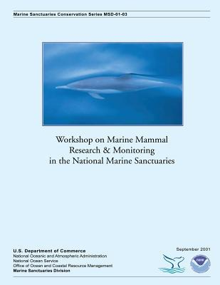 Workshop on Marine Mammal Research and Monitoring in the National Marine Sanctuaries