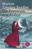 Die Priesterin von Avalon.