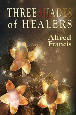 Three Shades of Healers