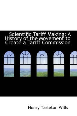Scientific Tariff Making