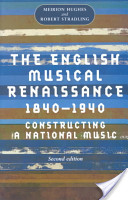 English Musical Renaissance, 1840-1940