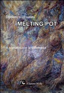 Melting pot. A contatto con la differenza
