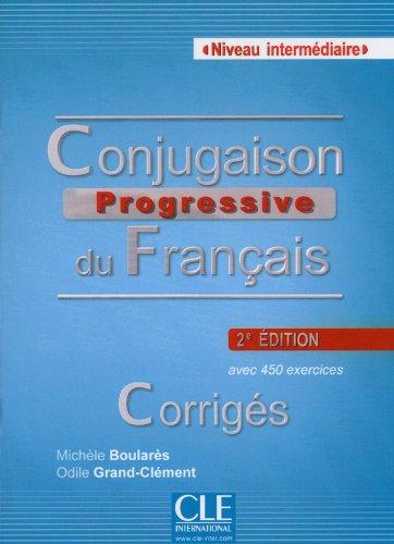 Conjugaison progressive du français: Niveau intermédiaire
